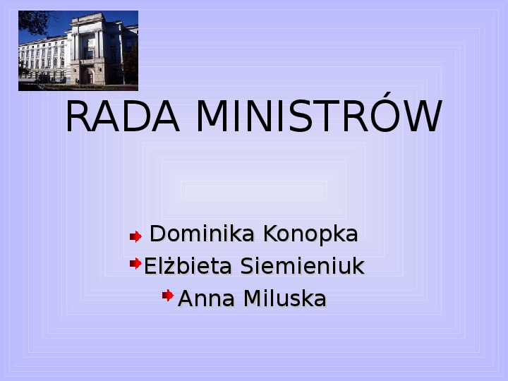 Rada ministrów - Slajd 0