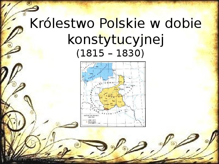 Królestwo Polskie w dobie konstytucyjnej (1815 - 1830) - Slajd 1