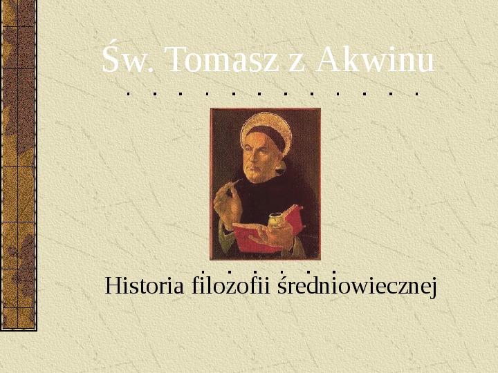 Św. Tomasz z Akwinu - Slajd 1