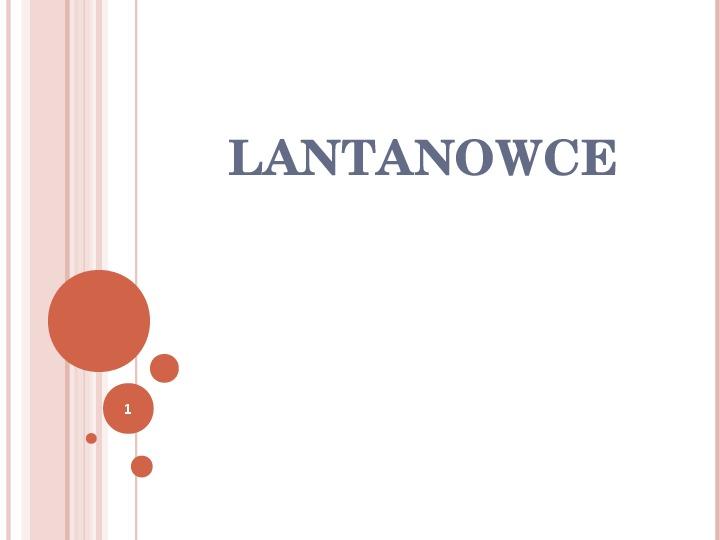 Lantanowce - Slajd 1