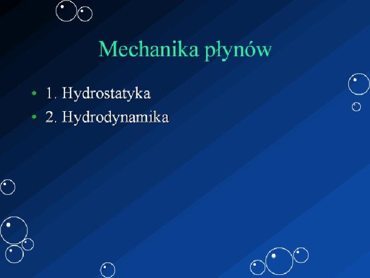 Mechanika płynów - Slajd 1