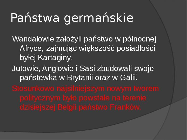 Na gruzach Imperium Romanum – państwa barbarzyńskie - Slajd 3