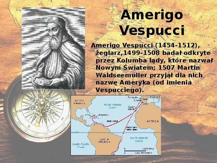 Odkrycia geograficzne. XV - XVI wiek - Slajd 10
