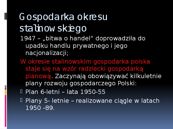 Okres stalinowski w Polsce - Slajd 12