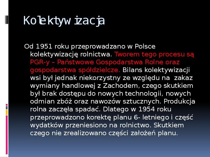 Okres stalinowski w Polsce - Slajd 13