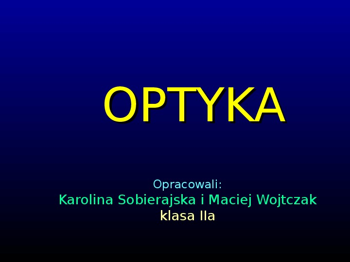 Optyka - Slajd 0