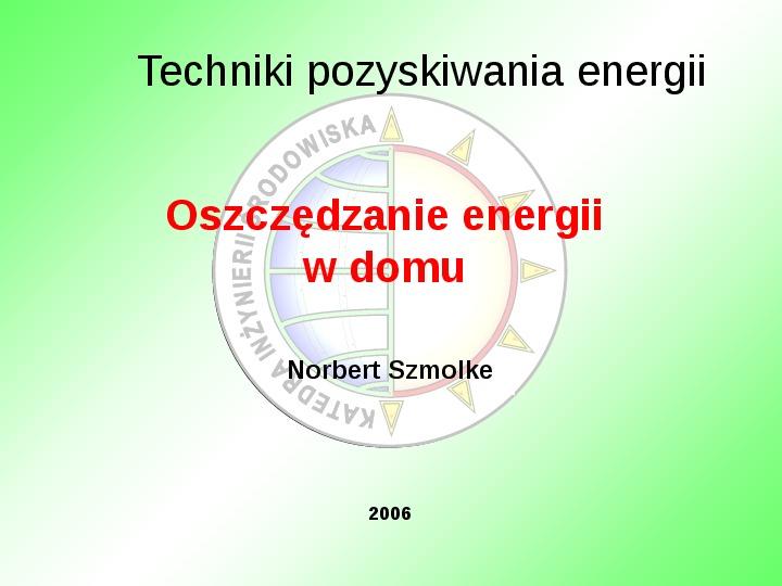 Oszczędzanie energii w domu - Slajd 0