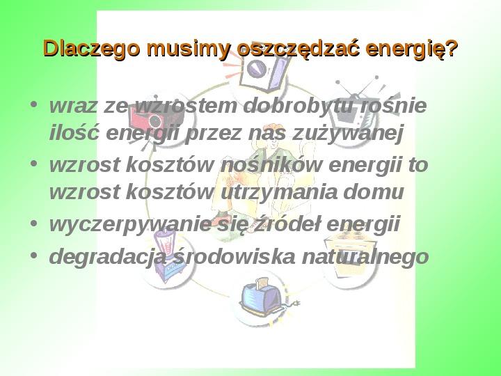 Oszczędzanie energii w domu - Slajd 1