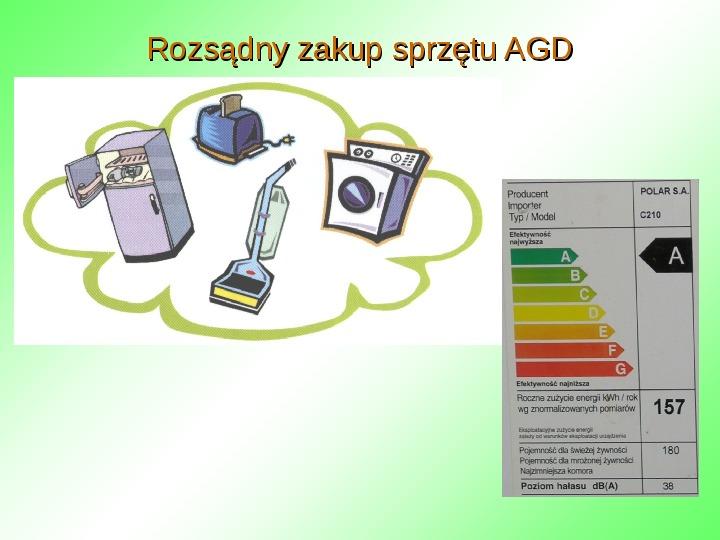 Oszczędzanie energii w domu - Slajd 12