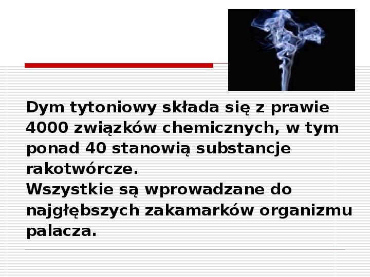 Palenie tytoniu zabija - Slajd 3