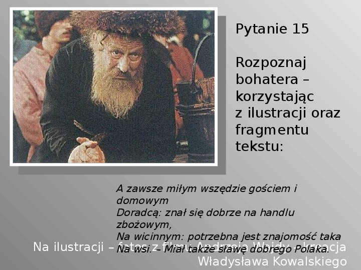 Pan Tadeusz - Slajd 15