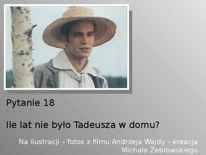 Pan Tadeusz - Slajd 18