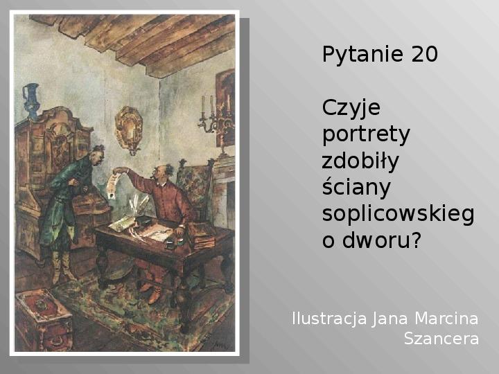 Pan Tadeusz - Slajd 20