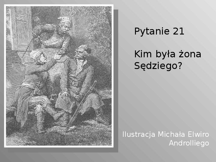 Pan Tadeusz - Slajd 21