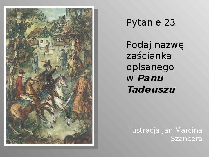 Pan Tadeusz - Slajd 23