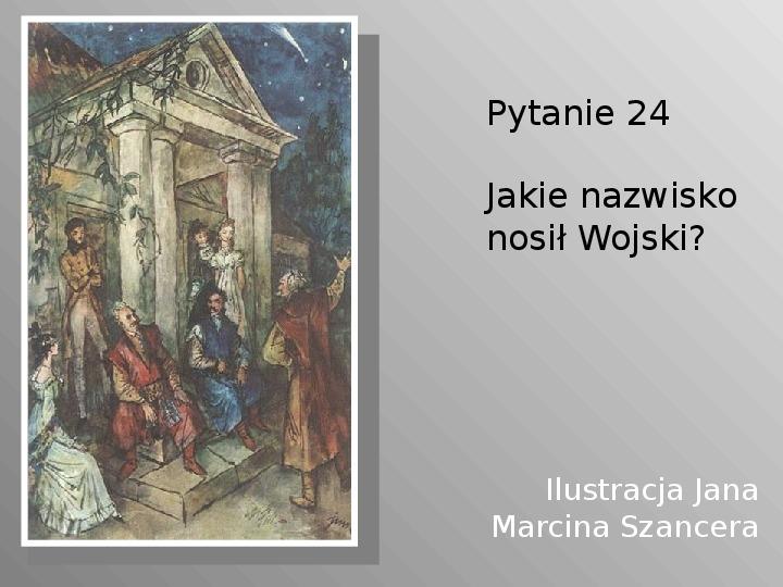 Pan Tadeusz - Slajd 24