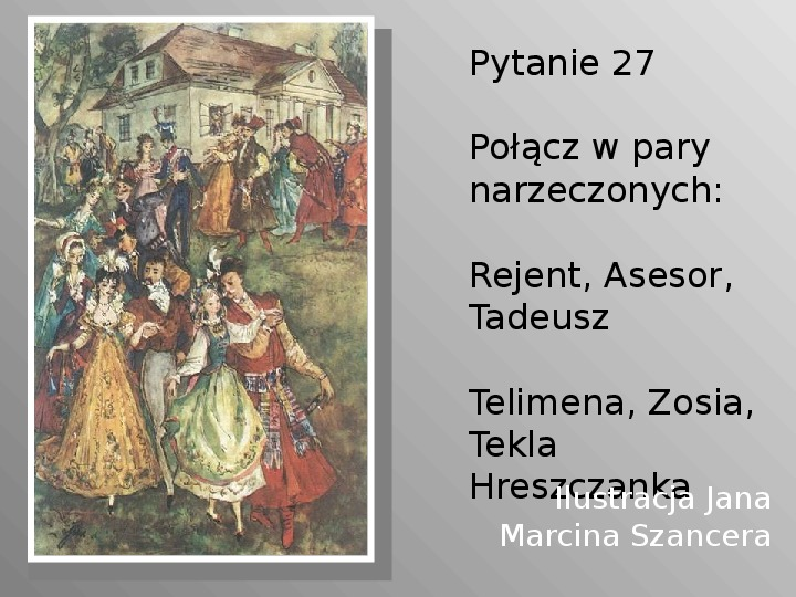 Pan Tadeusz - Slajd 27