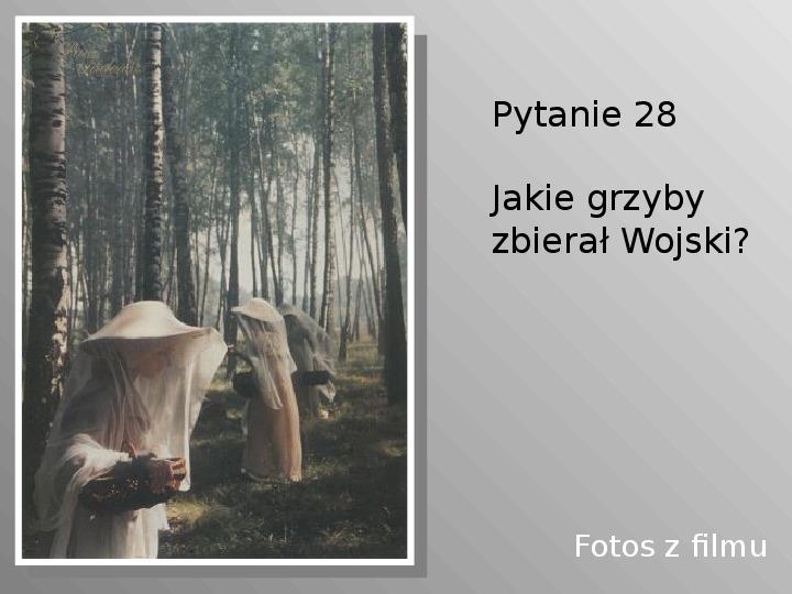 Pan Tadeusz - Slajd 28