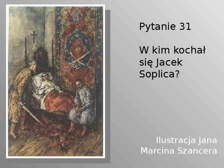 Pan Tadeusz - Slajd 31