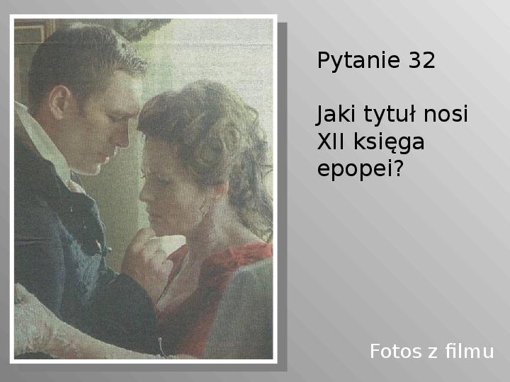 Pan Tadeusz - Slajd 32