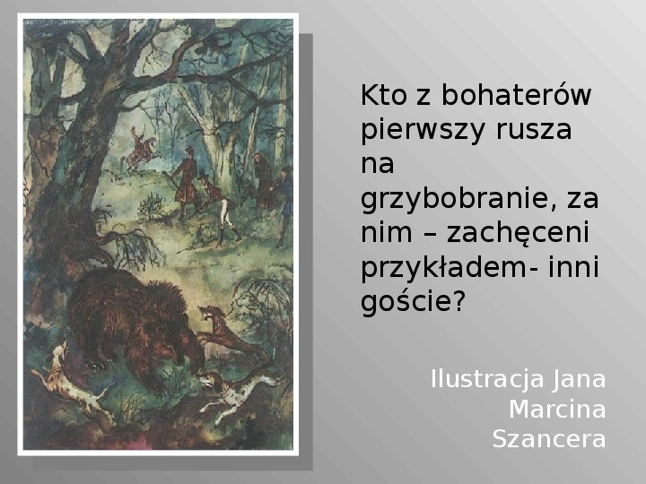 Pan Tadeusz - Slajd 44