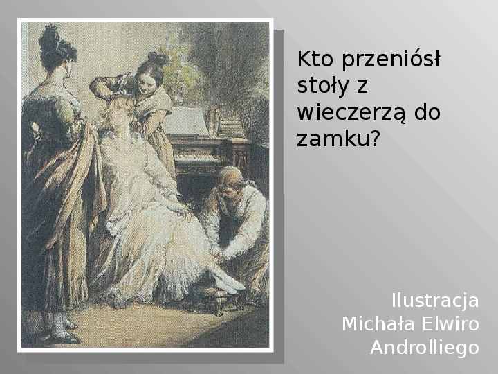 Pan Tadeusz - Slajd 57