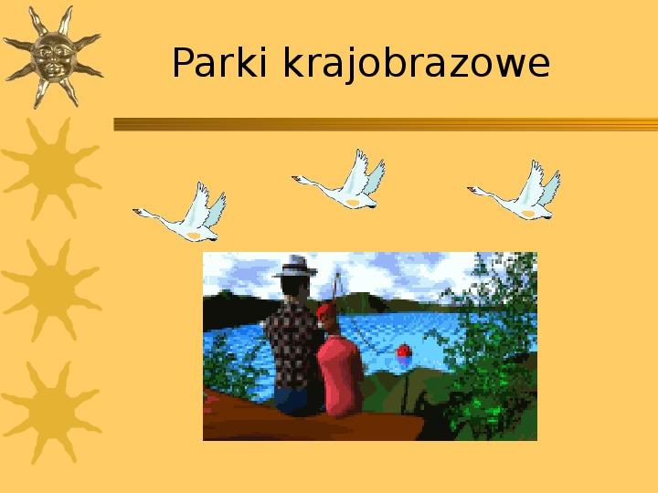 Parki krajobrazowe - Slajd 1