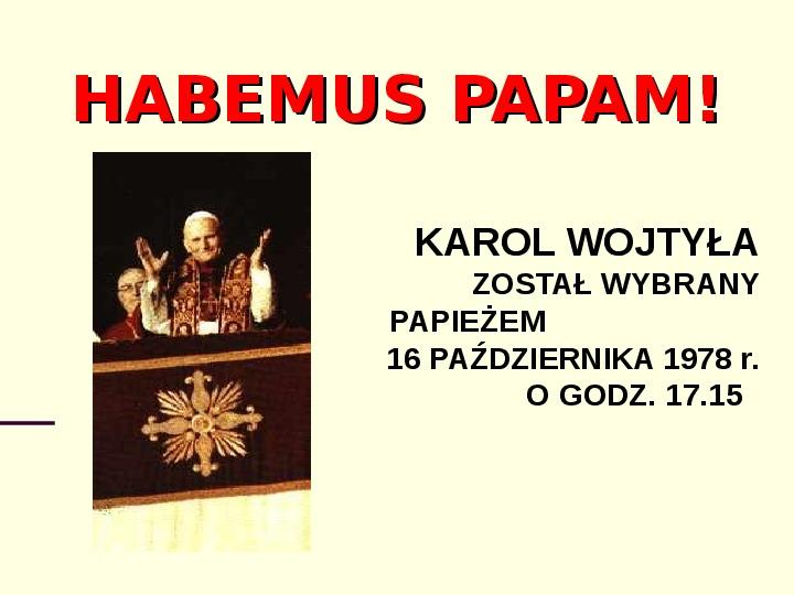 Jan Paweł II - dzień wyboru - Slajd 2