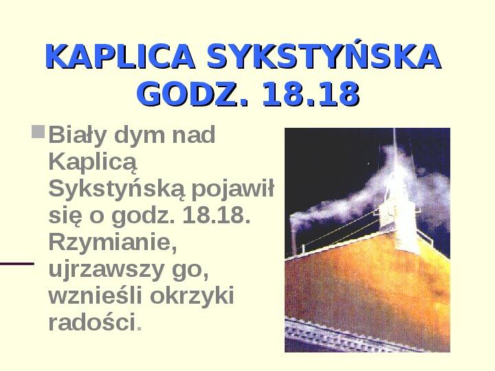 Jan Paweł II - dzień wyboru - Slajd 3