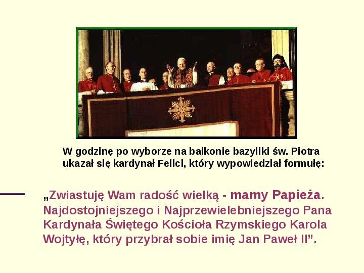 Jan Paweł II - dzień wyboru - Slajd 4