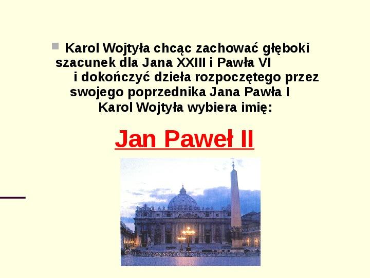 Jan Paweł II - dzień wyboru - Slajd 5