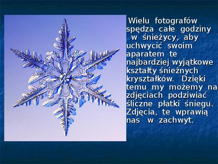 Płatki śniegu - Slajd 4