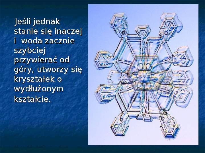Płatki śniegu - Slajd 10