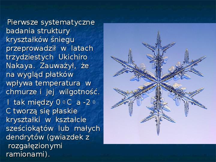 Płatki śniegu - Slajd 11