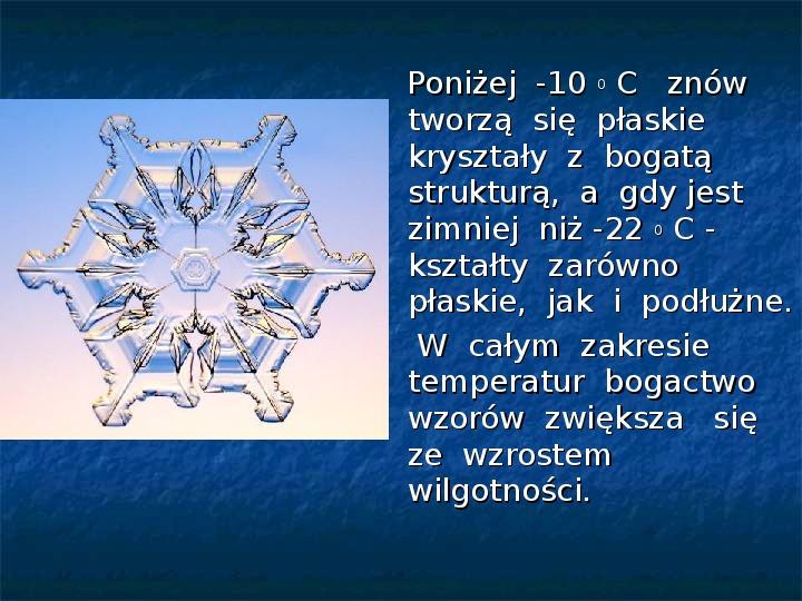 Płatki śniegu - Slajd 13