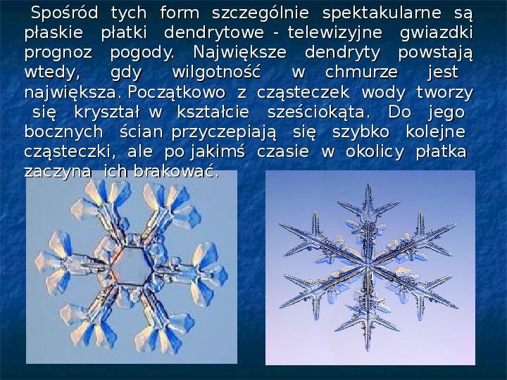 Płatki śniegu - Slajd 14
