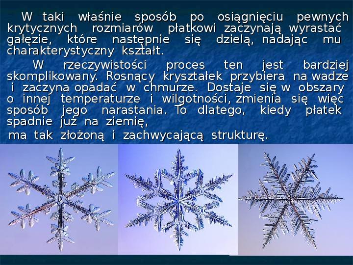 Płatki śniegu - Slajd 15