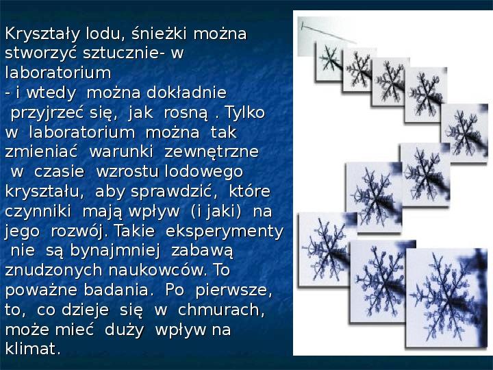 Płatki śniegu - Slajd 20