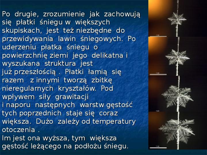 Płatki śniegu - Slajd 21