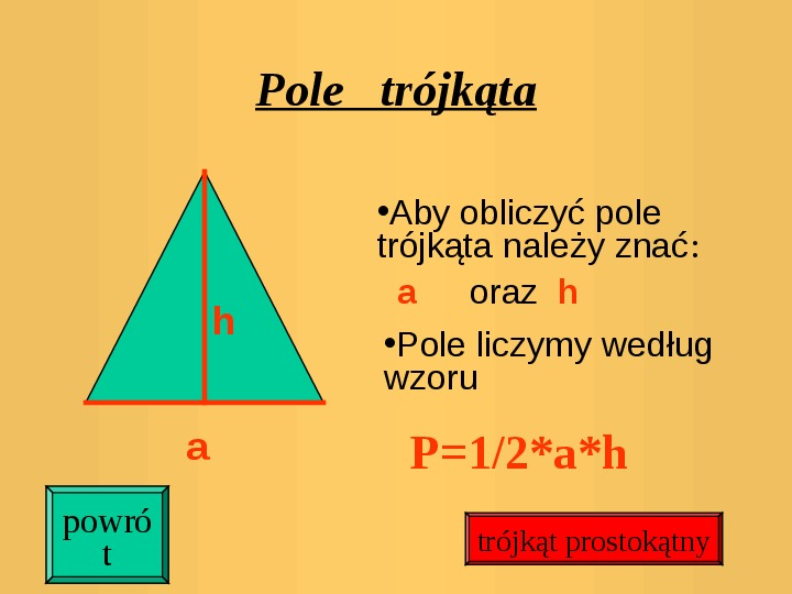 Pola trójkątów i czworokątów. Jednostki pola - Slajd 5