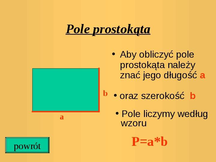 Pola trójkątów i czworokątów. Jednostki pola - Slajd 6