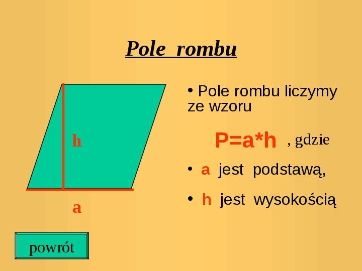 Pola trójkątów i czworokątów. Jednostki pola - Slajd 13