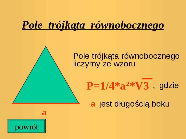 Pola trójkątów i czworokątów. Jednostki pola - Slajd 14