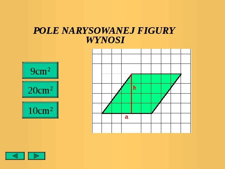Pola trójkątów i czworokątów. Jednostki pola - Slajd 26