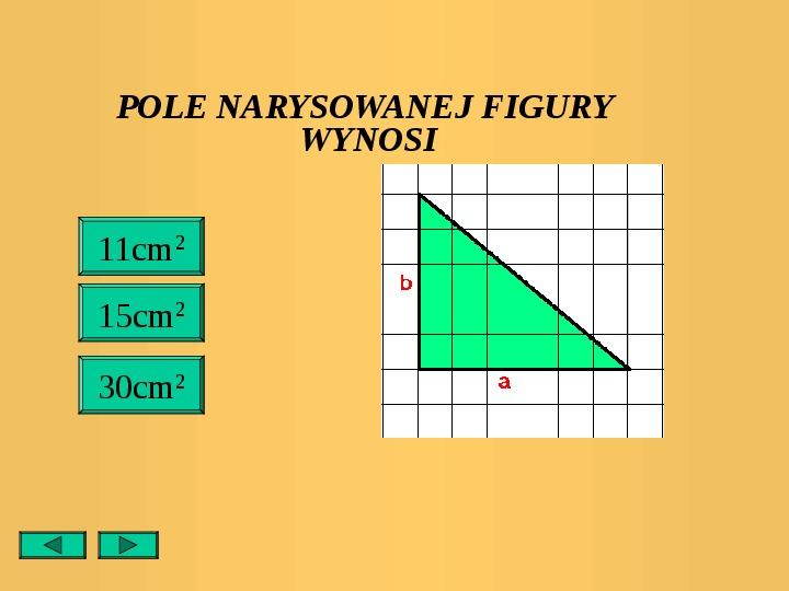 Pola trójkątów i czworokątów. Jednostki pola - Slajd 27