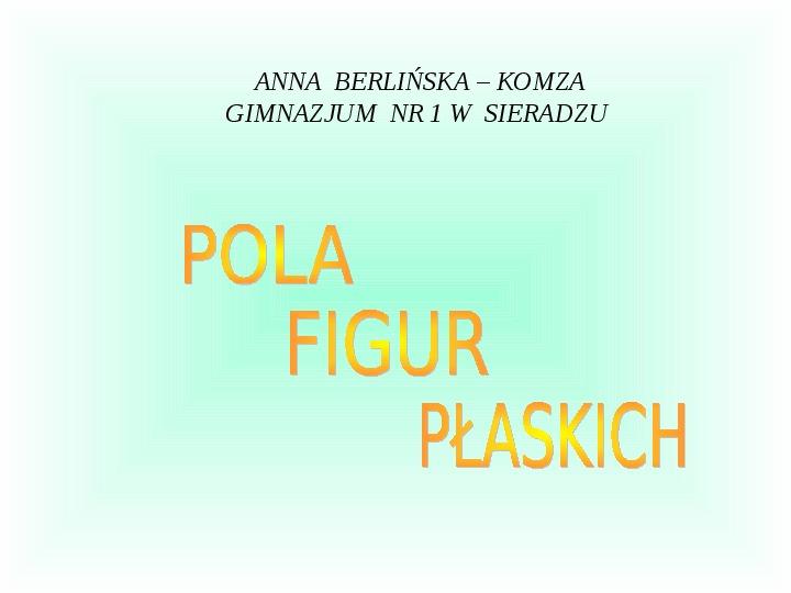 Pola figur płaskich - Slajd 1
