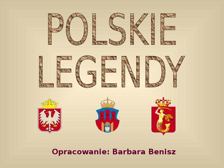 Polskie legendy - Slajd 1