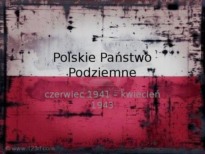 Polskie Państwo Podziemne - Slajd 9