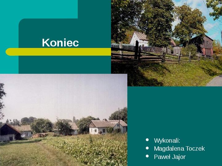 Typy osadnictwa wiejskiego - Slajd 33