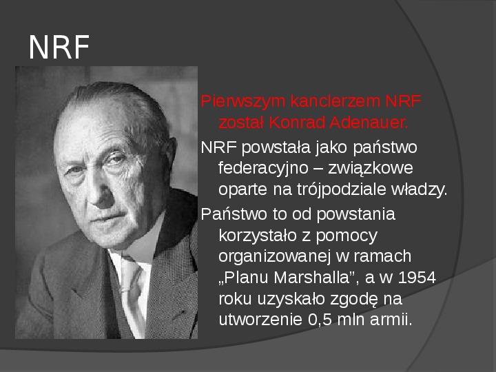 Powstanie dwóch państw niemieckich - NRD i NRF - Slajd 10